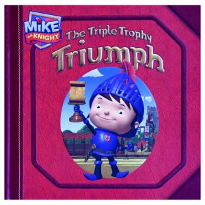 Triple Trophy Triumph - Mike the Knight