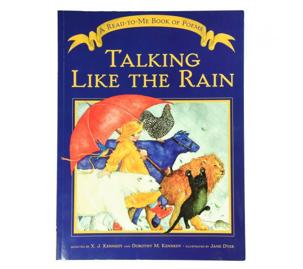Talking Like the Rain - A read to me book of poems
