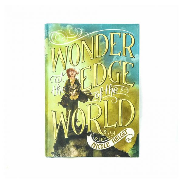 Wonder at the Edge of the World Book