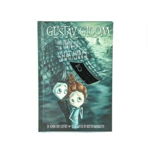 Gustav Gloom and the Inn of Shadows