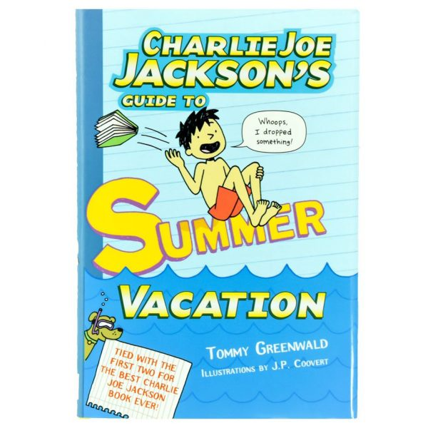 Charlie Joe Jackson's Guid to Summer Vacation