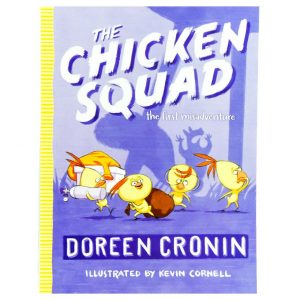 The Chicken Squad the First Misadventure