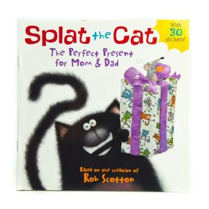 Splat the Cat The Perfect Present for Mom and Dad