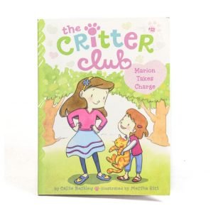 The Critter Club: Marion Takes Charge