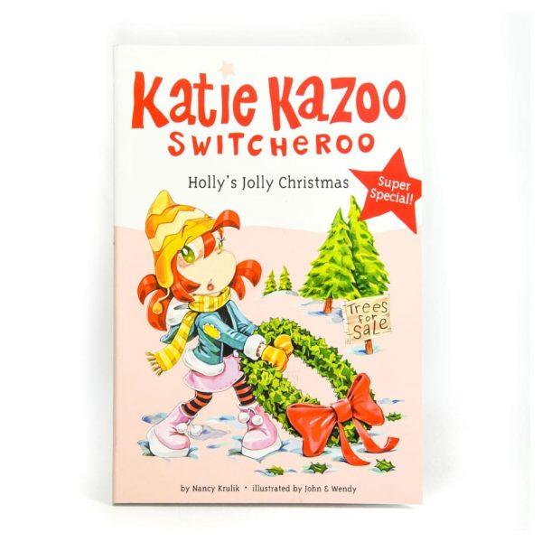 Katie Kazoo Holly's Jolly Christmas