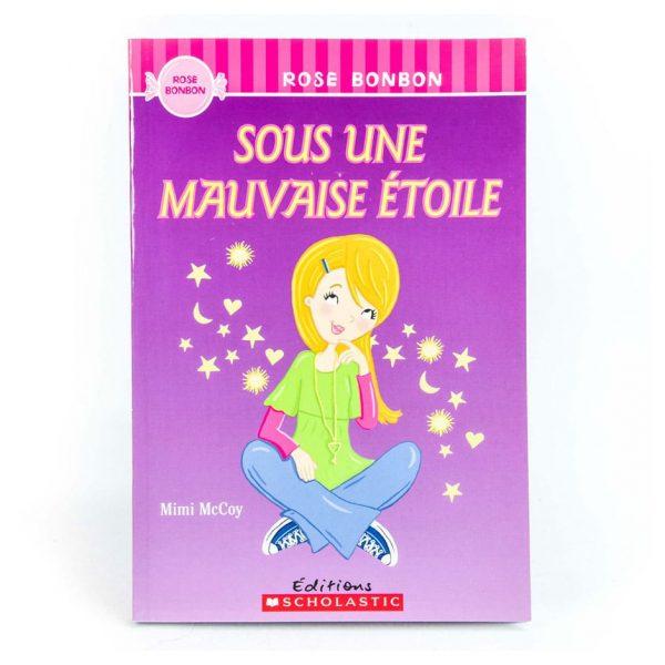 Rose Bonbon: Sous une mauvaise étoile (French)