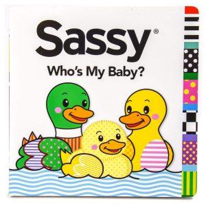 Sassy Who's My Baby?
