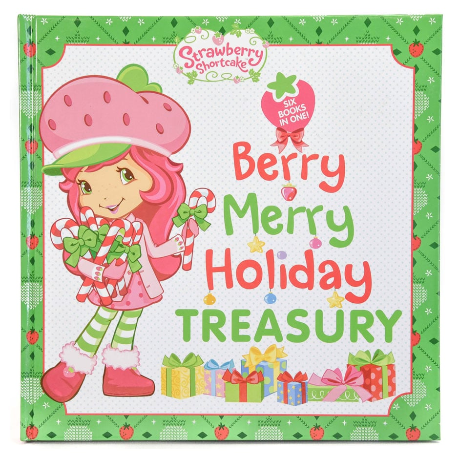 Strawberry Shortcake: Berry Merry Holiday Treasury (6 books in 1)