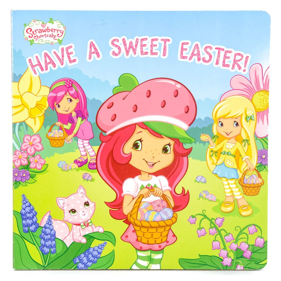 Strawberry Shortcake: Have a Sweet Easter