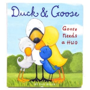 Duck and Goose: Goose Needs a Hug