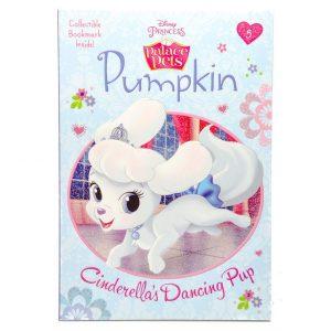 Palace Pets: Pumpkin. Cinderellas Dancing Pup