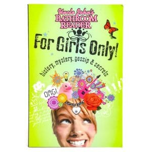 Uncle John's Bathroom Reader: For Girls Only