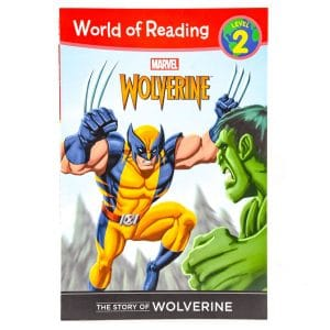 The Story of Wolverine (World of Reading: Level 2)