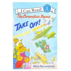 The Berenstain Bears: Take Off! (I Can Read: Level 1)