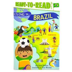 Living In…Brazil (Ready To Read: Level 2)