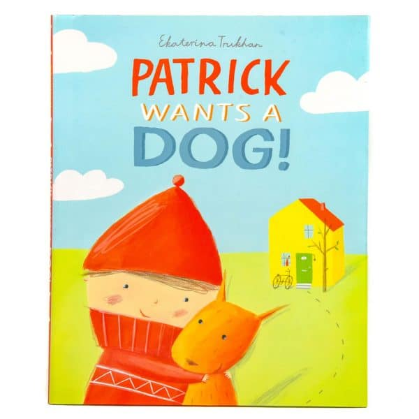 Patrick Wants a Dog!
