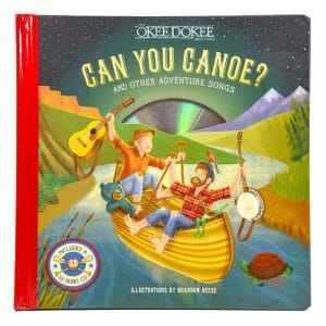 Can You Canoe? (with 12 Song CD)