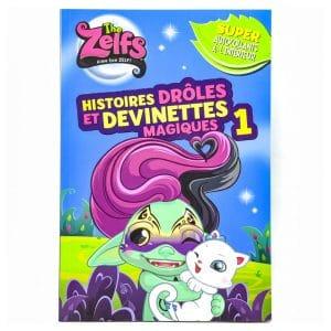The Zelfs: Histoires Drôles Et Devinettes Magiques (#1)