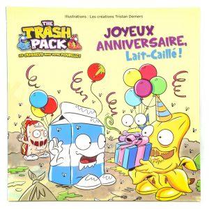 The Trash Pack: Joyeux Anniversaire, Lait-Caillé!