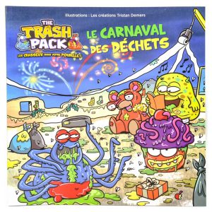 The Trash Pack: Le Carnaval Des Déchets