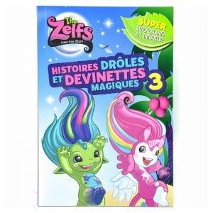 The Zelfs: Histoires Drôles Et Devinettes Magiques (#3)