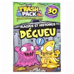 The Trash Pack: Blagues et Histoires Degueu (#1)