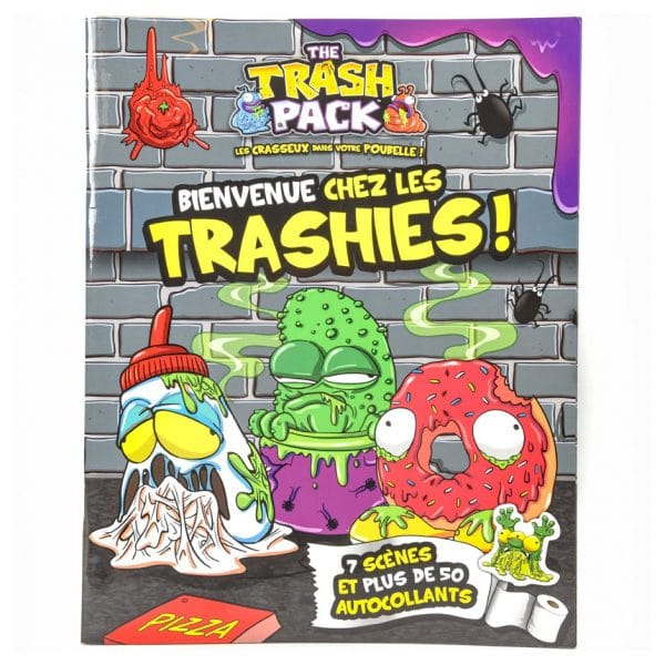 The Trash Pack: Bienvenue Chez Les Trashies!