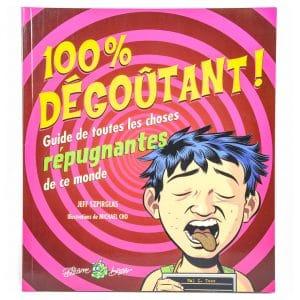 100 % Degoutant