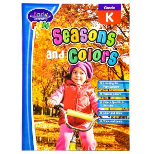 Early Learning Fun Seasons and Colors Grade K