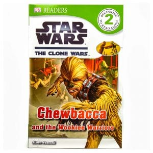 Star Wars Chewbacca and the Wookiee Warriors DK Readers Level 2