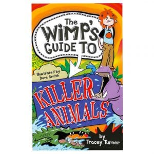 The Wimp-O-Meter's Guide to Killer Animals