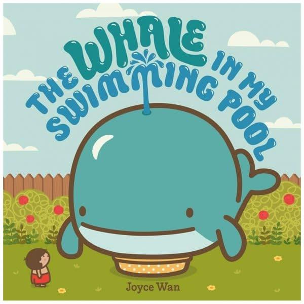 The Whale In My Swimming Pool By Joyce Wan