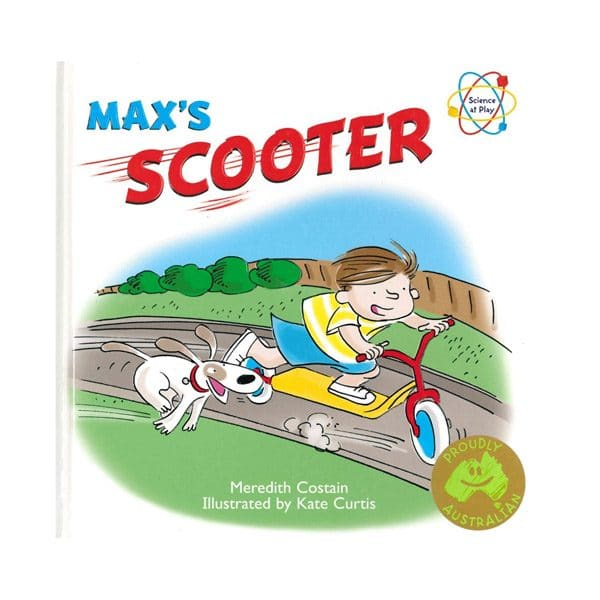 Max's Scooter My First Science Book about Forces