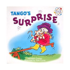 Tango's Surprise My First Science Book about Weight