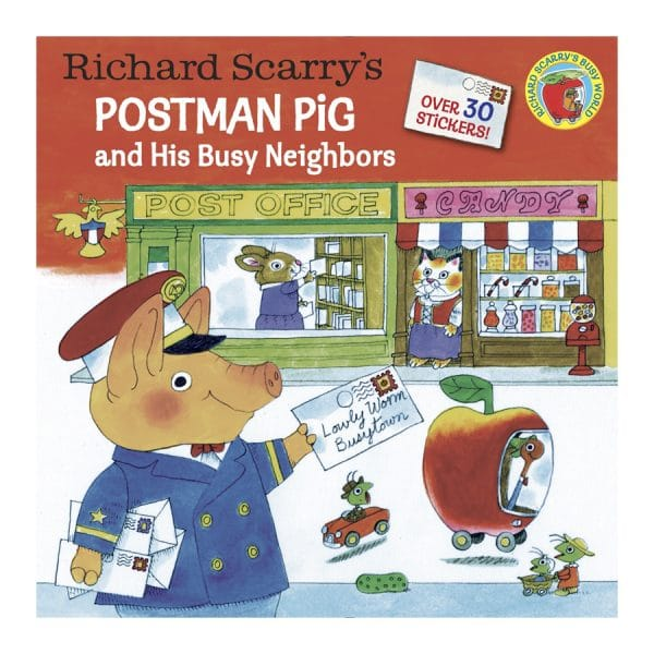 Postman Pig and his Busy Neighbors and His Busy Neighbors
