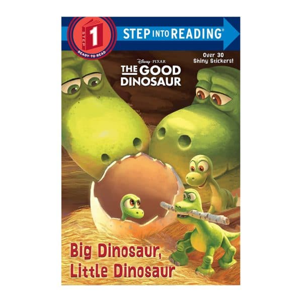 Big Dinosaur Little Dinosaur The Good Dinosaur Step 1 Step into Reading