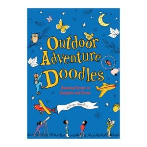 Outdoor Adventure Doodles Amazing Scenes to Complete and Create