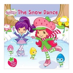 Strawberry Shortcake The Snow Dance
