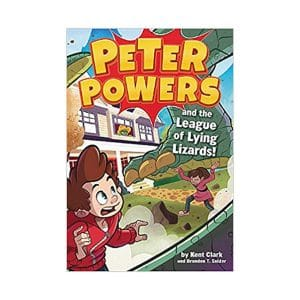 Peter Powers and the League of Lying Lizards