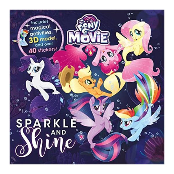 Sparkle and Shine: My Little Pony