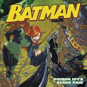 Batman Poison Ivys Scare Fair