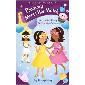 Prommy Meets Her Match Unofficial Shopkins Collectors 2