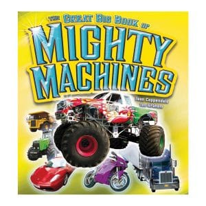 Great Big Book of Mighty Machines
