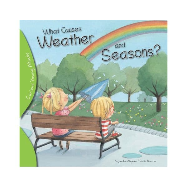 What Causes Weather and Seasons