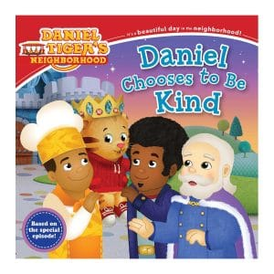 Daniel Tiger Daniel Chooses to Be Kind