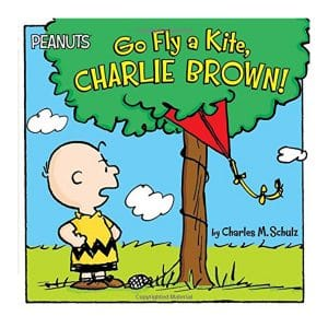 Peanuts Go Fly a Kite, CHARLIE BROWN!
