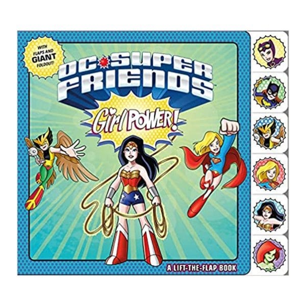 Girl Power a Lift the Flap Book DC