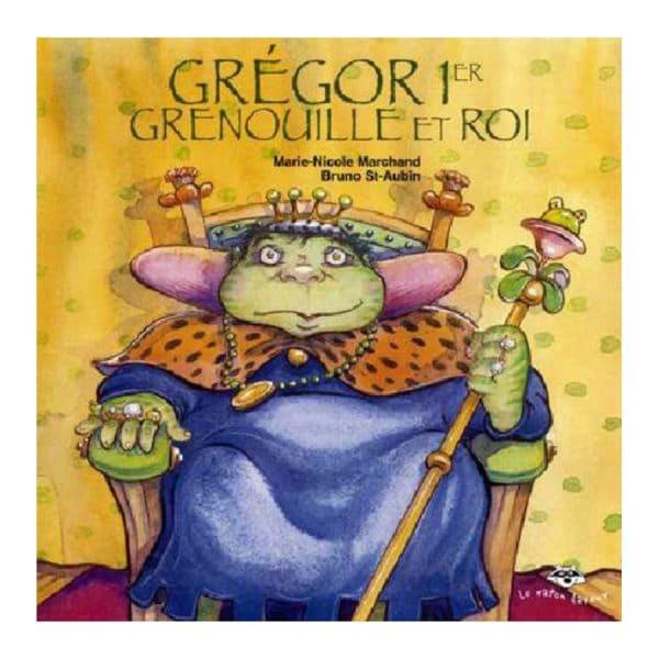 Gregor 1er grenouille et roi