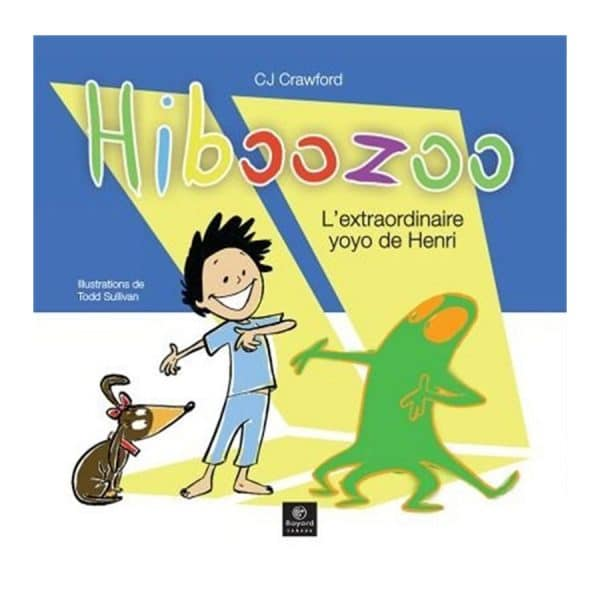 Hibozoo L'extraordinaire yoyo de Henri