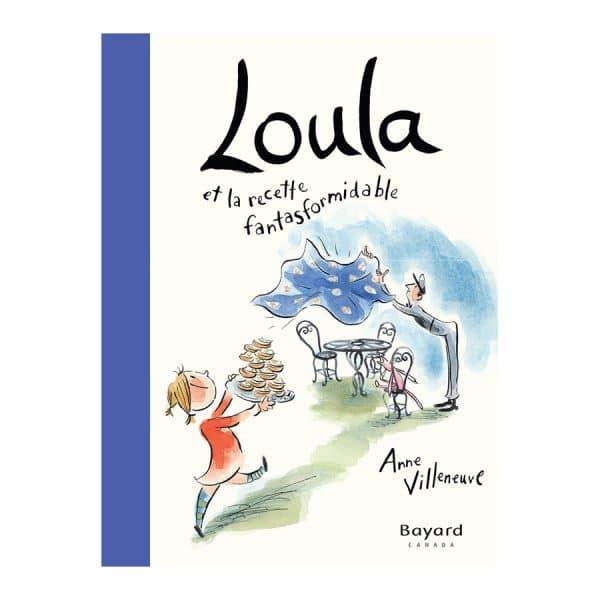 Loula et la recette fantasformidable
